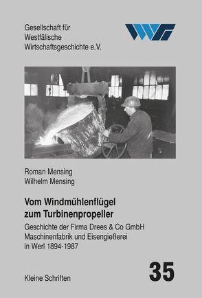 Vom Windmühlenflügel zum Turbinenpropeller von Mensing,  Roman, Mensing,  Wilhelm