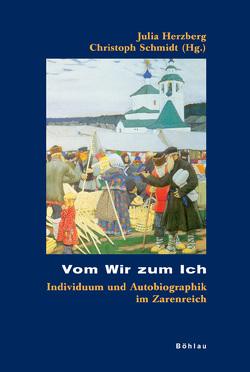 Vom Wir zum Ich von Herzberg,  Julia, Hofmeister,  Alexis, Renner,  Andreas, Schmidt,  Christoph