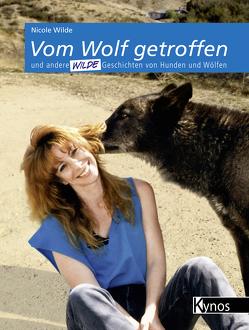 Vom Wolf getroffen von Wilde,  Nicole