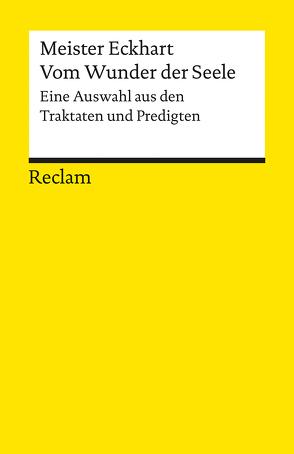 Vom Wunder der Seele von Lanczkowski,  Johanna, Meister Eckhart, Schmid Noerr,  Friedrich Alfred