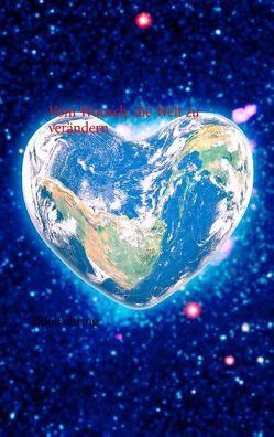 Vom Wunsch, die Welt zu verändern von Fehring,  Udo