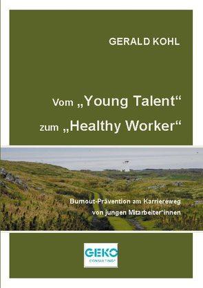 Vom Young Talent zum Healthy Worker von Kohl,  Gerald