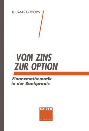 Vom Zins zur Option von Heidorn,  Thomas