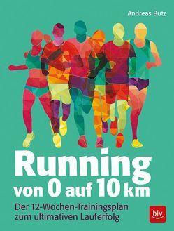Running von 0 auf 10 km von Butz,  Andreas, Rech,  Armand, Wagner,  Sabine