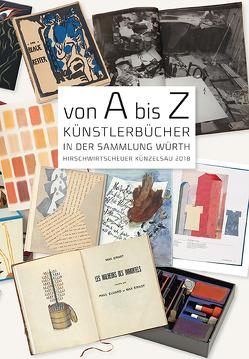 Von A bis Z. Künstlerbücher in der Sammlung Würth von Häutle,  Natascha, Weber,  C. Sylvia