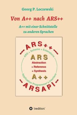 Von A++ nach ARS++ von Loczewski,  Georg P