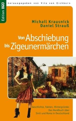 Von Abschiebung  bis  Zigeunermärchen von Eichborn,  Vito von, Krausnick,  Michail, Strauß,  Daniel