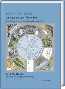 Von Aguntum zum Alkuser See von Auer,  Martin, Stadler,  Harald