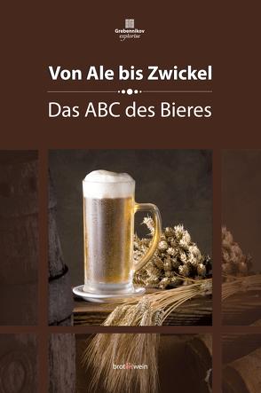 Von Ale bis Zwickel von Eichhorn,  Peter