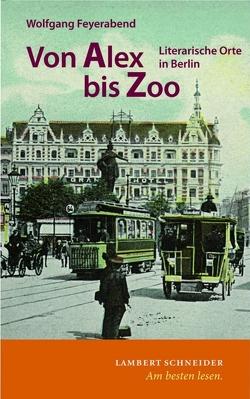 Von Alex bis Zoo von Feyerabend,  Wolfgang