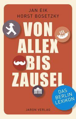Von Allex bis Zausel von Bosetzky,  Horst, Eik,  Jan