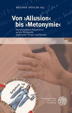 Von ›Allusion‹ bis ›Metonymie‹ von Möller,  Melanie