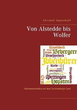 Von Alstedde bis Wolfer von Spannhoff,  Christof