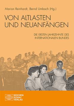 Von Altlasten und Neuanfängen von Reinhardt,  Marion, Umbach,  Bernd