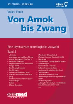 Von Amok bis Zwang (Bd. 5) von Faust,  Volker