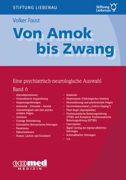 Von Amok bis Zwang (Bd. 6) von Faust,  Volker