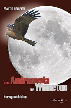 Von Andromeda bis Winnetou von Heinrich,  Martin