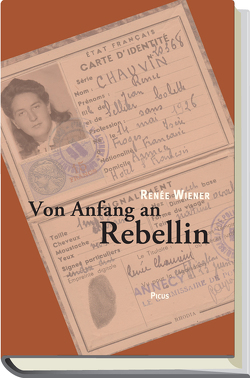 Von Anfang an Rebellin von Ecker,  Maria, Lichtblau,  Albert, Wiener,  Renée