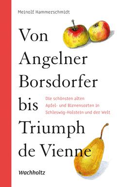 Von Angelner Borsdorfer bis Triumph de Vienne von Hammerschmidt,  Meinolf