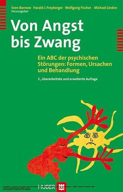 Von Angst bis Zwang von Barnow,  Sven, Fischer,  Wolfgang, Freyberger,  Harald J, Linden,  Michael
