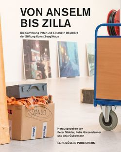 Von Anselm bis Zilla von Giezendanner,  Petra, Gubelmann,  Anja, Stohler,  Peter