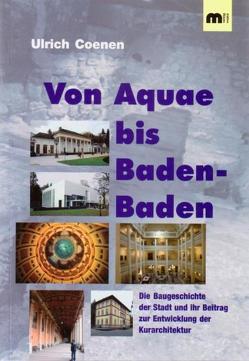Von Aquae bis Baden-Baden von Coenen,  Ulrich