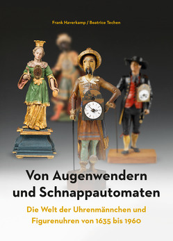 Von Augenwendern und Schnappautomaten von Haverkamp,  Frank, Techen,  Beatrice