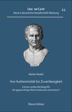 Von Authentizität bis Zuverlässigkeit von Nickel,  Rainer