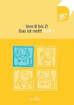 Von B bis Z! Das ist nett! von Volkmann,  Anne, Zilger,  Annett