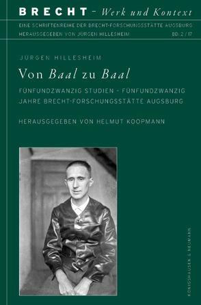 Von Baal zu Baal von Hillesheim,  Jürgen, Koopmann,  Helmut