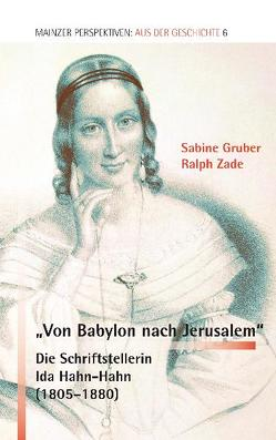 """""""Von Babylon nach Jerusalem"""" von Gruber,  Sabine, Nichtweiss,  Barbara, Zade,  Ralph"""