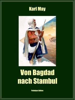 Von Bagdad nach Stambul von May,  Karl