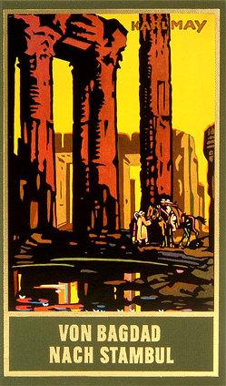 Von Bagdad nach Stambul (Taschenbuch) von May,  Karl, Schmid,  Bernhard, Schmid,  Lothar