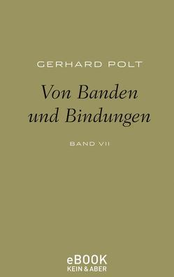 Von Banden und Bindungen von Polt,  Gerhard