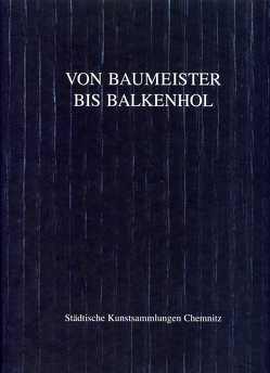 Von Baumeister bis Balkenhol von Anna,  Susanne, Elsen,  Thomas, Milde,  Brigitta, Ritter,  Beate, Rosenow,  Reiner, Töth,  Laszlo, Voigt,  May, Walter,  Uwe