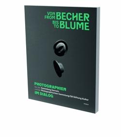 Von Becher bis Blume von Conrath-Scholl,  Gabriele, Honnef,  Klaus, Schuber,  Claudia