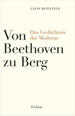 Von Beethoven zu Berg von Botstein,  Leon, Hiemke,  Sven