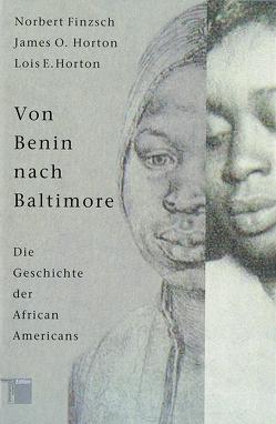 Von Benin nach Baltimore von Finzsch,  Norbert, Horton,  James O, Horton,  Lois E.