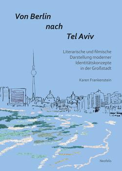Von Berlin nach Tel Aviv von Frankenstein,  Karen
