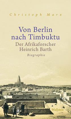 Von Berlin nach Timbuktu von Marx,  Christoph
