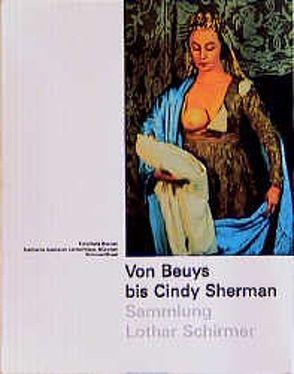 Von Beuys bis Cindy Sherman von Schirmer,  Lothar