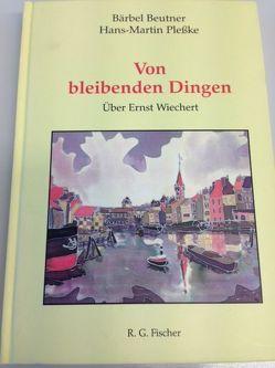 Von bleibenden Dingen von Beutner,  Bärbel, Plesske,  Hans M