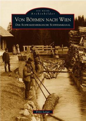 Von Böhmen nach Wien von Lange,  Fritz