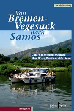 Von Bremen-Vegesack nach Samos von Schultze-Marg,  Lisa