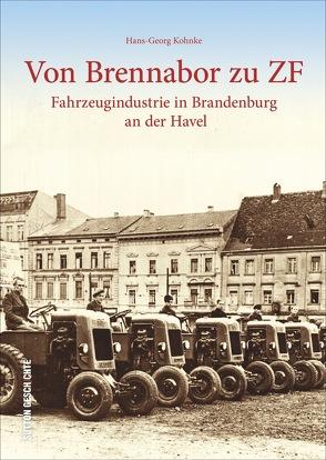 Von Brennabor zu ZF von Kohnke,  Hans-Georg