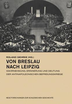 Von Breslau nach Leipzig von Gehrke,  Roland
