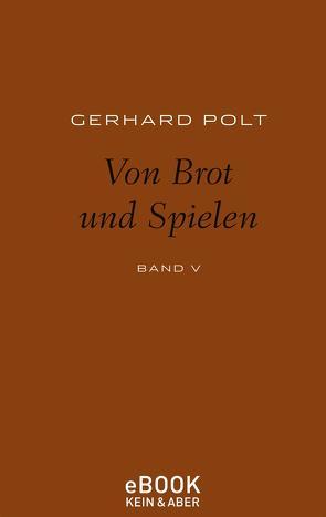 Von Brot und Spielen von Polt,  Gerhard
