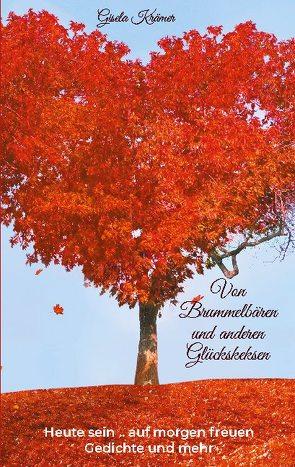 Von Brummelbären und anderen Glückskeksen von Krämer,  Gisela