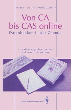 Von CA bis CAS online von Georgy,  Ursula, Hinze,  M.R., Schulz,  Hedda