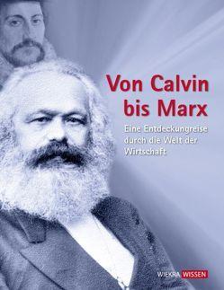 Von Calvin bis Marx von Wiechel-Kramüller,  Christian
